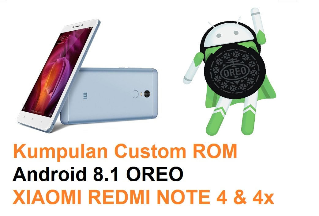 💄 Rom android oreo xiaomi redmi 4x | Android Oreo update