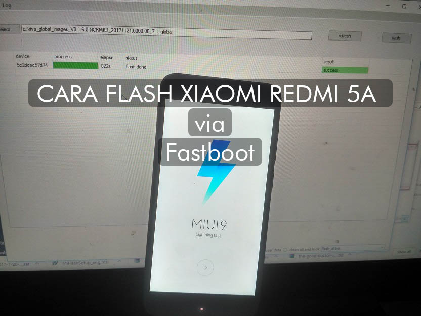 Cara Flash Xiaomi Redmi 5A via Fastboot (Mi Flash)